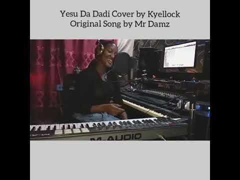 Yesu da Dadi covered by Baby Kye Song by Mr Damz