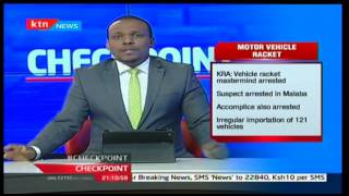 KRA announced the arrest of a key mastermind behind the importation and registration of cars
