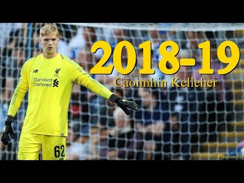 Caoimhin Kelleher 2018/2019 - Liverpool Talent - Goalkeeper | HD