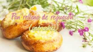 Pan relleno de requesón (vatrushki)
