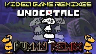 Undertale - Dummy! (Remix)