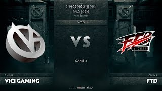 Vici Gaming vs ForTheDream, Game 2, CN Qualifiers The Chongqing Major