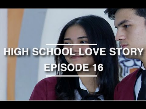 High School Love Story - Episode 16