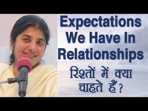 Expectations We Have In Relationships: BK Shivani (Hindi)