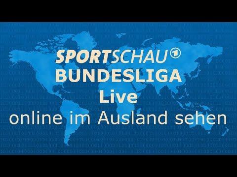 Sportschau Fußball Bundesliga im Ausland online schauen - ganz einfach