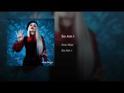 Ava Max - So Am I (Audio)