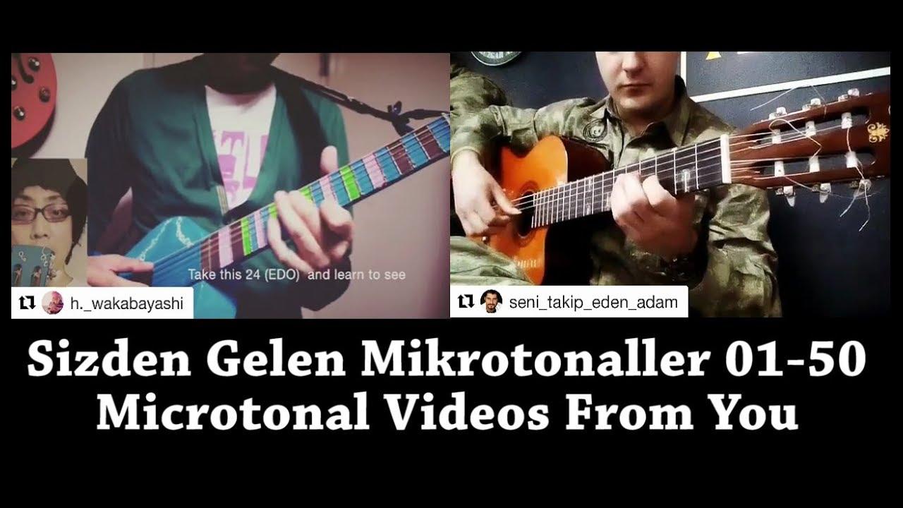 Sizden Gelen Mikrotonaller 01-50 | Microtonal Guitar Videos From You 01-50