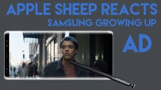 "Video Apple Sheep reacts to ""Growing Up"" Samsung ad MP3, 3GP, MP4, WEBM, AVI, FLV November 2017"