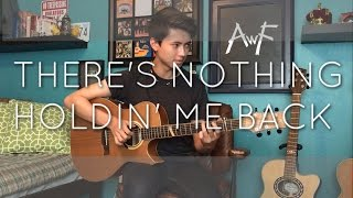 Video Shawn Mendes - There's Nothing Holdin' Me Back - Cover (Fingerstyle Guitar) MP3, 3GP, MP4, WEBM, AVI, FLV Agustus 2018