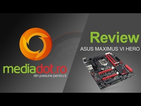 ASUS MAXIMUS VI HERO Unboxing si Review
