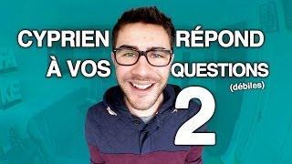 Video Cyprien répond à vos questions 2 ! MP3, 3GP, MP4, WEBM, AVI, FLV Agustus 2017