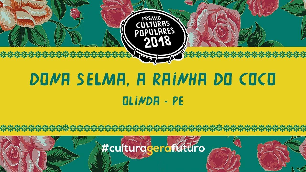 Prêmio Culturas Populares 2018 - Selma do Coco