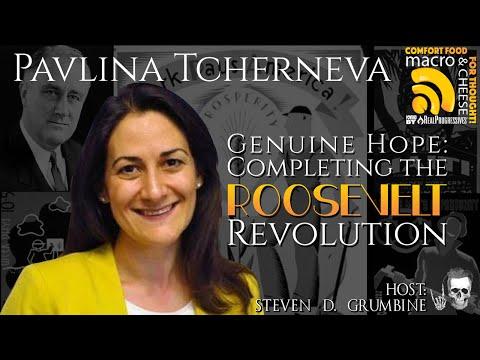 Ep  26 Genuine Hope  Completing the Roosevelt Revolution with Pavlina Tcherneva