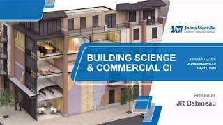 JM Continuous Insulation and Building Science