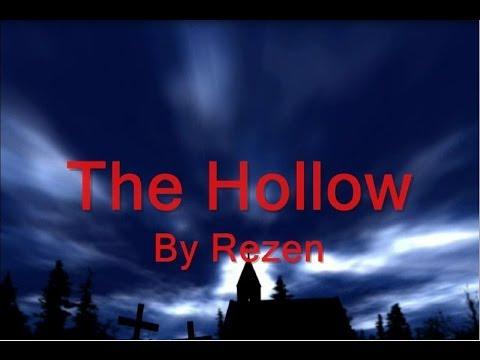 The Hollow by Rezen (Studio) (видео)