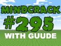 Download Video Minecraft MindCrack - S3E295 - Public MindCrack Server
