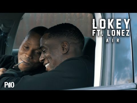 Lokey Ft. Lonez – Air