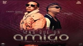 Mas Que Un Amigo Daddy Yankee Ft Farruko Original