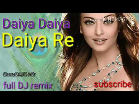 Daiya Daiya Daiya Re Old Super Hit DJ Song Full DJ Remix