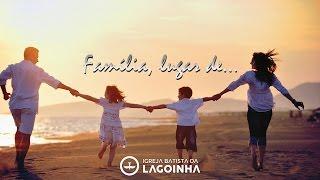 09/03/2017 - Culto da Família