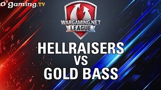 HellRaisers vs Gold Bass - WOT Wargaming Gold League Europe - Group Stage