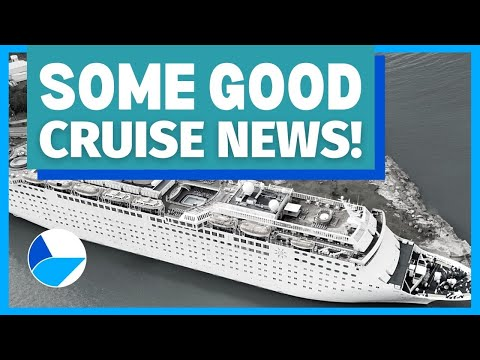 SOME GOOD CRUISE NEWS! Updates on resuming cruises in Europe and Florida, new ship and more