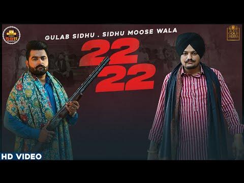 22 22 (Official Video) Gulab Sidhu | Sidhu Moose Wala | Latest Punjabi Songs 2020