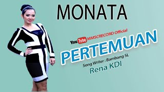 Video RENA KDI--  PERTEMUAN--MONATA MP3, 3GP, MP4, WEBM, AVI, FLV Maret 2018