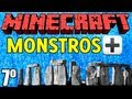 "Minecraft: Aventura: ""Monstros+!"" - 7º Episódio ""Ruínas!"""