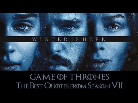 Game of Thrones: The Best Quotes from Season 7