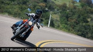 7. MotoUSA Women's Cruiser Shootout:  2012 Honda Shadow Spirit