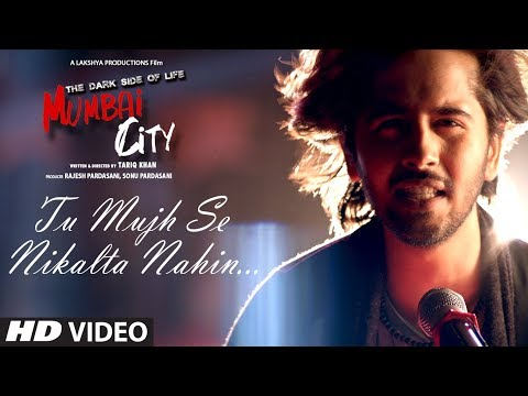 Tu Mujhse Nikalta Nahi Video Song THE DARK SIDE OF LIFE – MUMBAI CITY Prakash Prabhakar