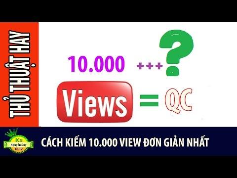 Cách kiếm 10000 view đơn giản nhất | Thủ thuật hay | Ks Nguyễn Duy Dctv - Thời lượng: 14:41.