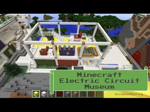 Minecraft in Education: Electric Circuit Museum (Technology Integration)