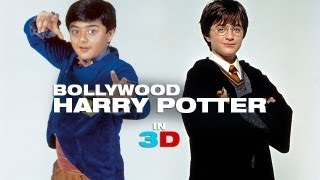 Bollywood Harry Potter In 3D Aabra Ka Daabra  Deja View