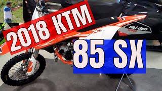 9. 2018 KTM 85 sx quick look