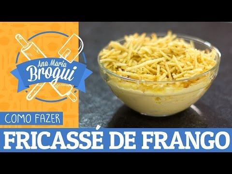 Receitas Salgadas - COMO FAZER FRICASSÉ DE FRANGO  Receitas que brilham  Ana Maria Brogui #287
