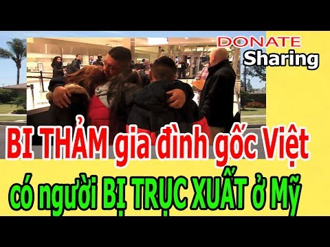 Video B-I TH-Ả-M gi,a đ,ì,nh g,ố,c Việt c,ó ng,ư,ờ,i B-Ị TR-Ụ-C X-U-Ấ-T ở Mỹ - Donate Sharing download in MP3, 3GP, MP4, WEBM, AVI, FLV January 2017