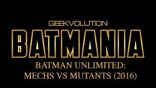Nonton Batmania Day 28 | Batman Unlimited: Mechs Vs Mutants Film Subtitle Indonesia Streaming Movie Download