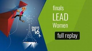 ( LIVE) IFSC World Championships Paris 2016 - Lead - Finals - Women by International Federation of Sport Climbing