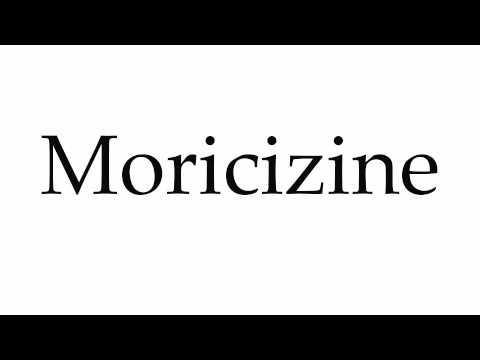 How to Pronounce Moricizine