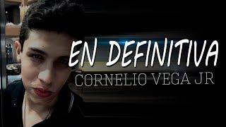 Download Lagu Cornelio Vega Jr. - En Definitiva ( LETRA ) 2017 Mp3