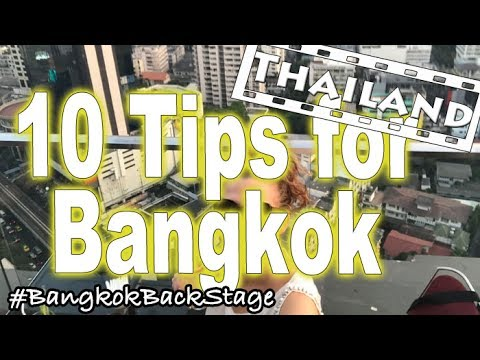 10 Tips For Bangkok