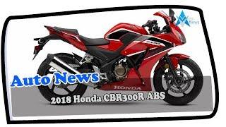 5. LOOK THIS!!!2018 Honda CBR300R ABS Price & Spec