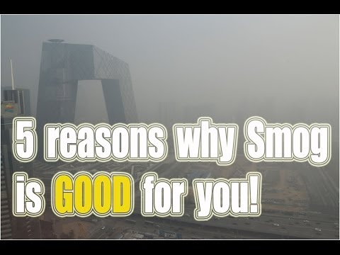 5 Reasons Smog is Good for You, From China's State TV