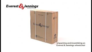 Unpack and assemble an Everest and Jennings® wheelchair