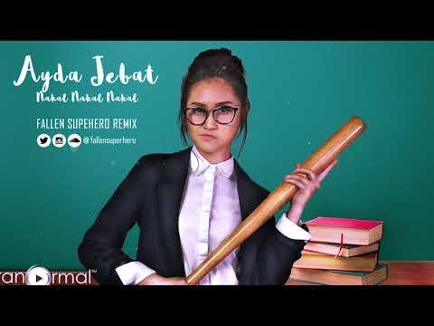Video Ayda Jebat - Nakal Nakal Nakal (Fallen Superhero Remix) download in MP3, 3GP, MP4, WEBM, AVI, FLV January 2017