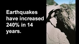 6. The Final Days. Earthquakes up 240% in 14 years. 2/15/2019