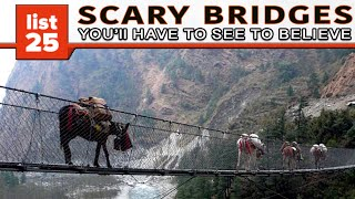 25 Scary Bridges You'll Have To See To Believe