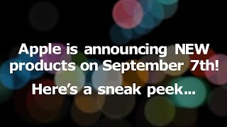 Apple's September 7th Event: Sneak Peek! - YouTube